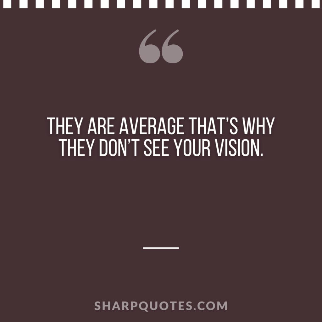 millionaire quote average vision sharp quotes