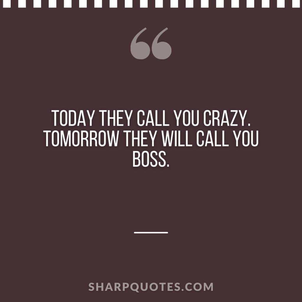 millionaire quote call crazy boss