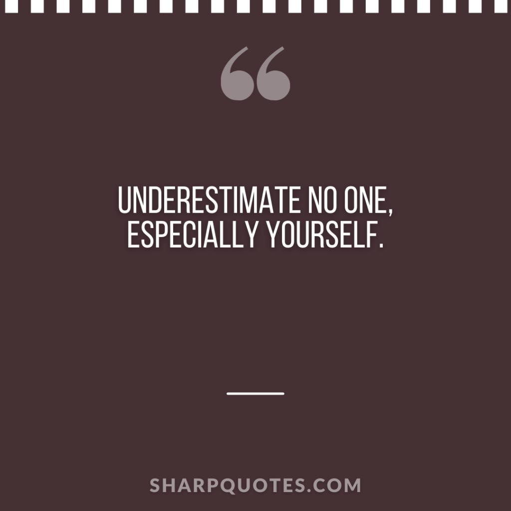 underestimate millionaire sharp quotes