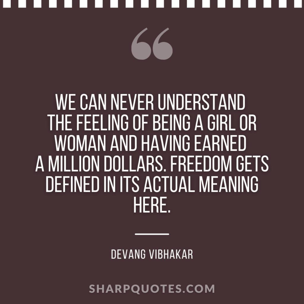 devang vibhakar quote on millionaire