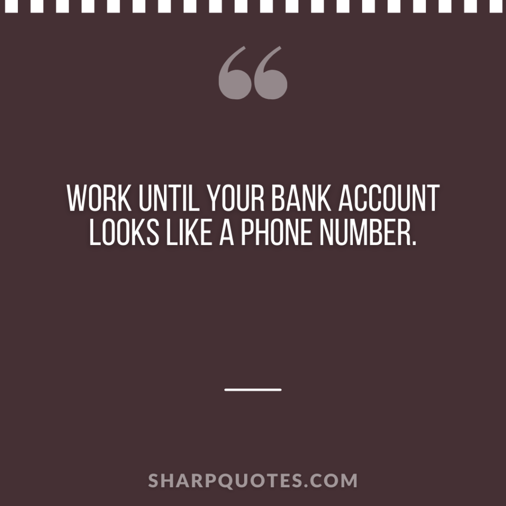 millionaire quote work bank account phone number