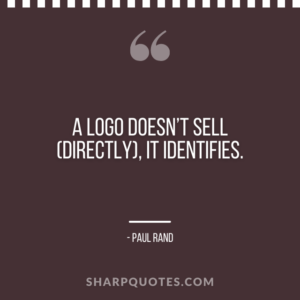 logo design quotes sell identifies paul rand