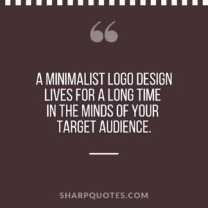 logo design quotes minimalist target audience