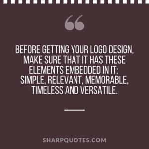 logo design quotes simple relevant memorable timeless versatile
