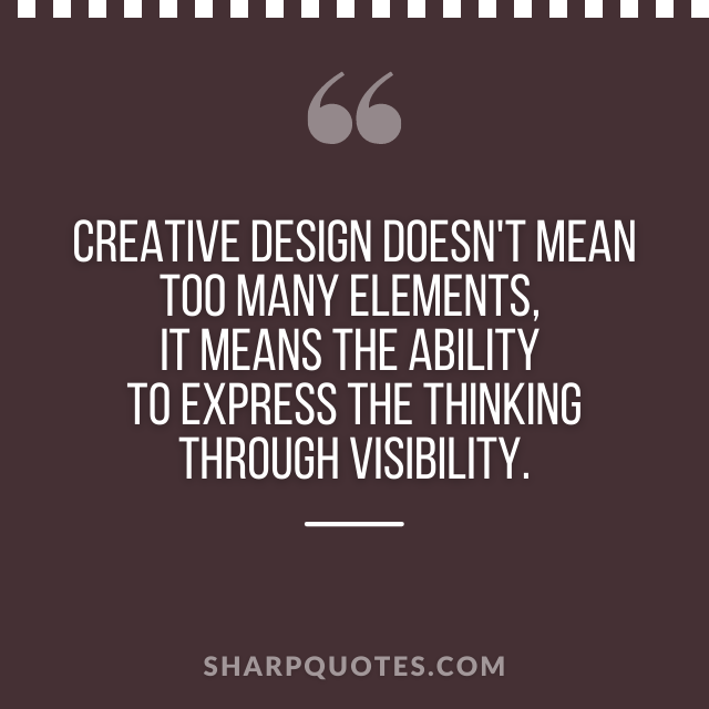 logo design quotes creative thinking visibility