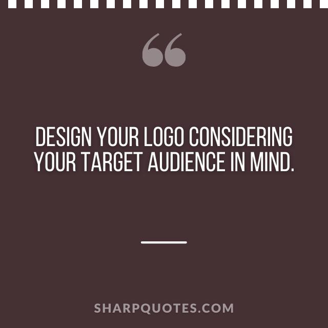 logo design quotes target audience