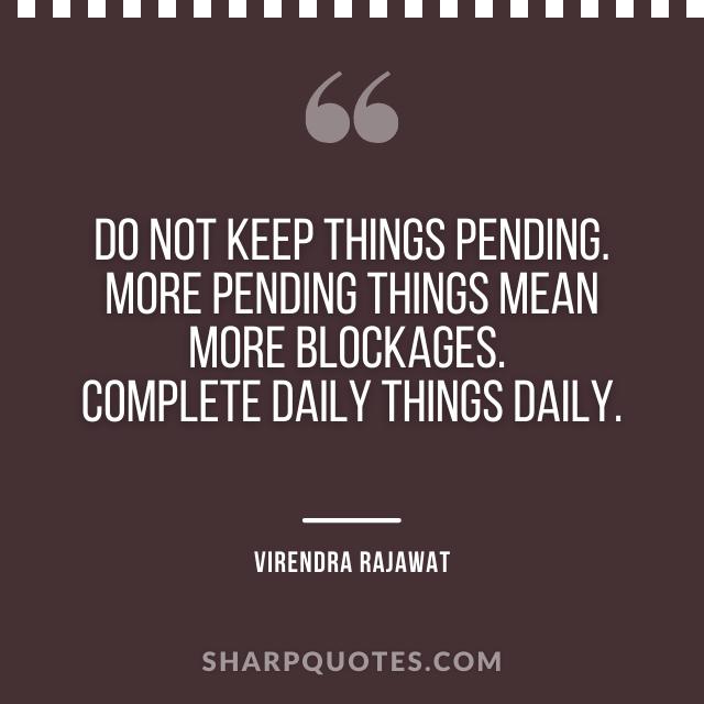 keep things pending bloackages daily virendra rajawat numerologist india