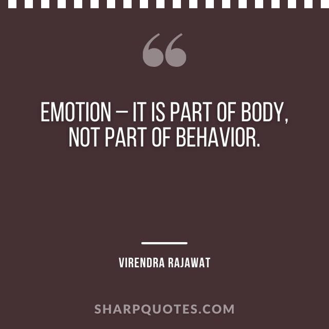 emotion body behavior virendra rajawat