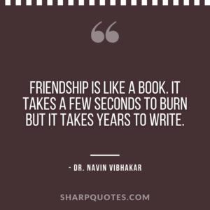 dr navin vibhakar quotes friendship book burn write