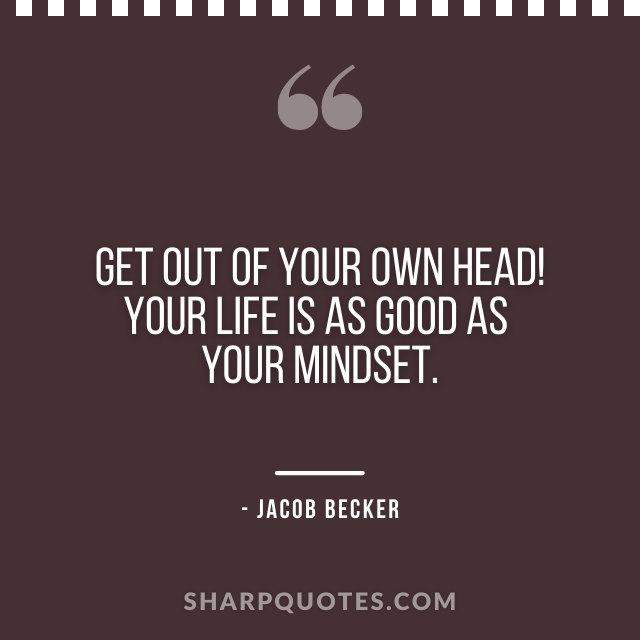jacob becker quotes mindset