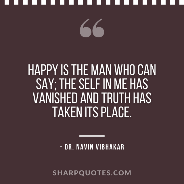 dr navin vibhakar quotes happy man