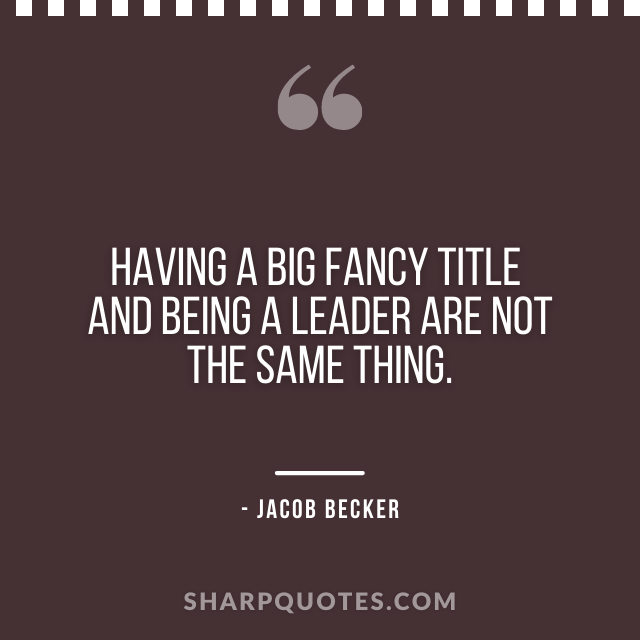 jacob becker quotes title leader