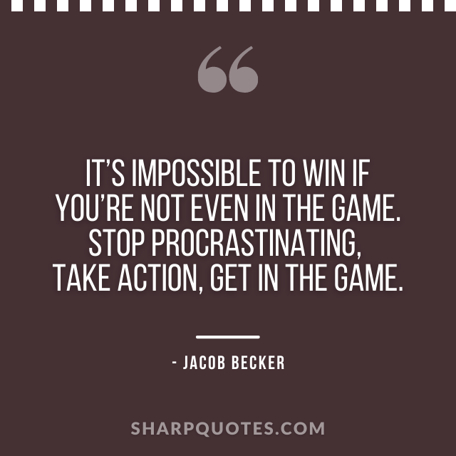 jacob becker quotes impossible top win