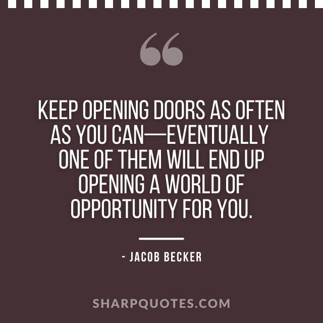 jacob becker quotes keep opening doors