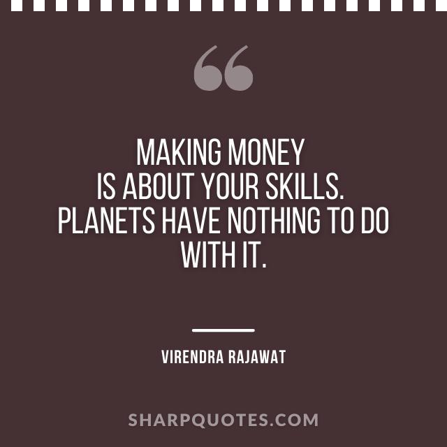 making money skills planets virendra rajawat