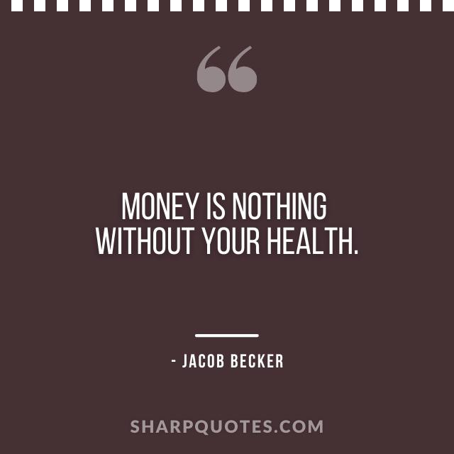 jacob becker quotes money health