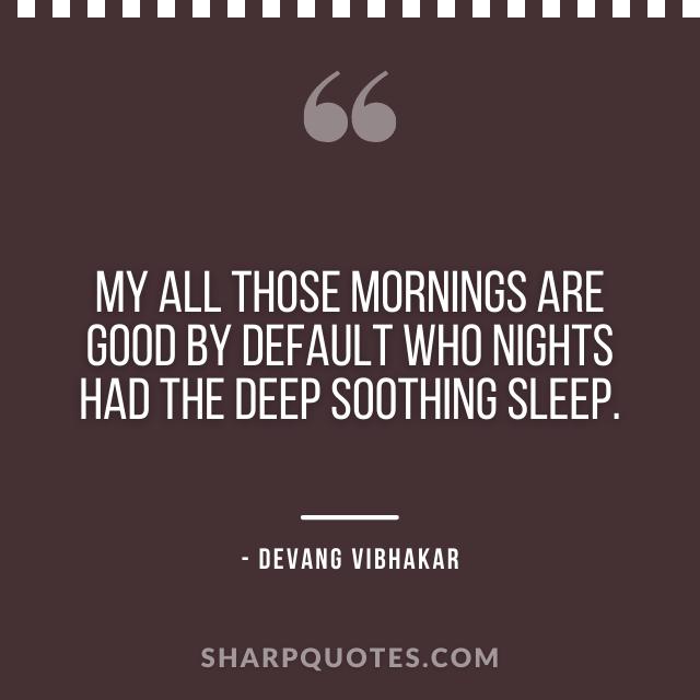 good morning quote nights sleep