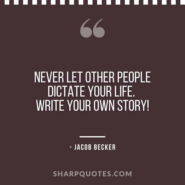 jacob becker quotes write your own story