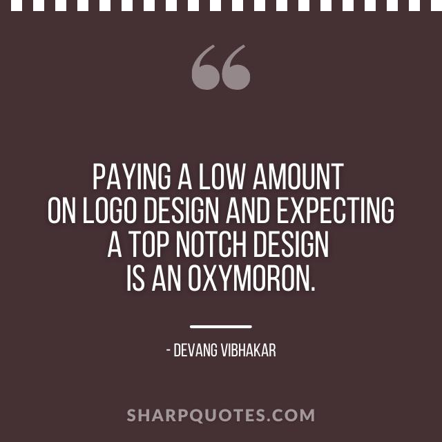 logo design quotes low amount oxymoron