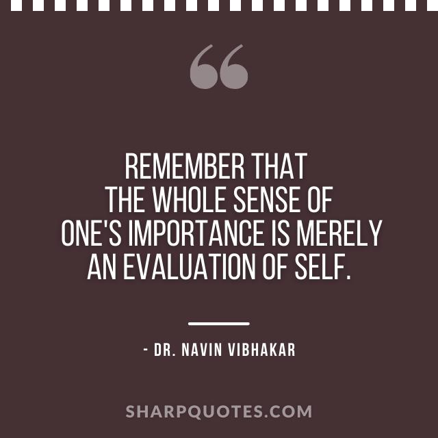 dr navin vibhakar quotes importance evaluation