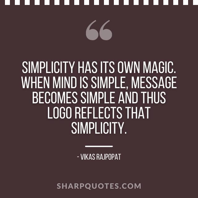logo design quotes simplicity magic