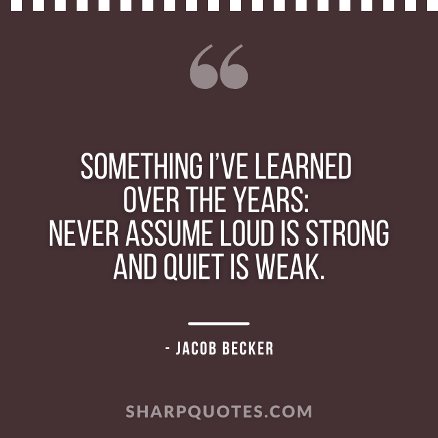 jacob becker quotes learned over the years