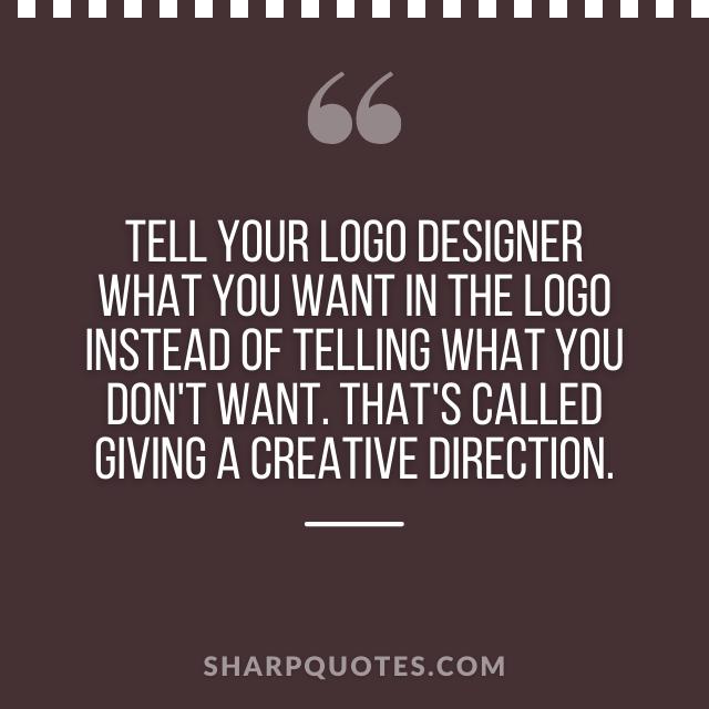logo design quotes creative direction