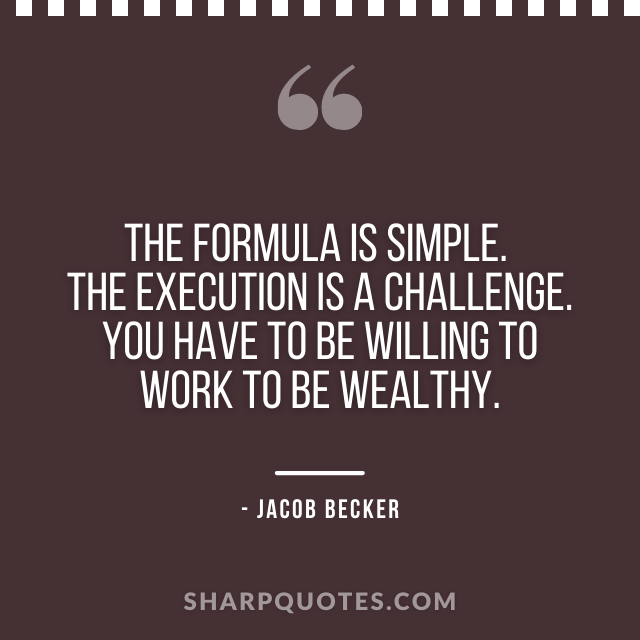jacob becker quotes formula simple execution challenge