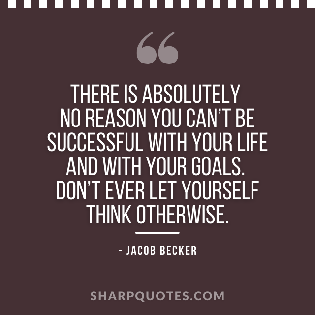 jacob becker quotes successful
