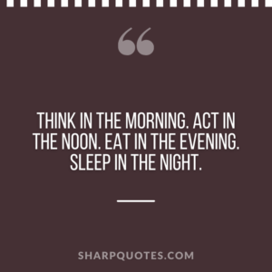 good morning quote think act eat sleep
