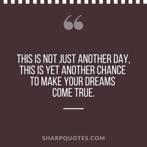 good morning quote another day