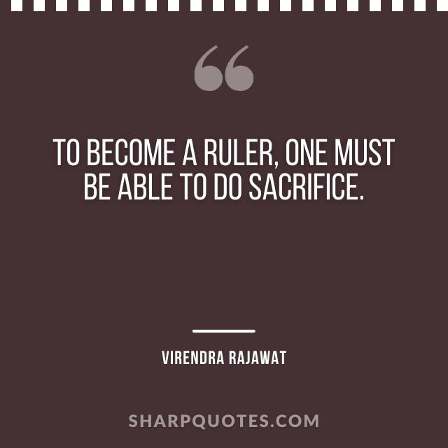 ruler sacrifice numerology quote virendra rajawat