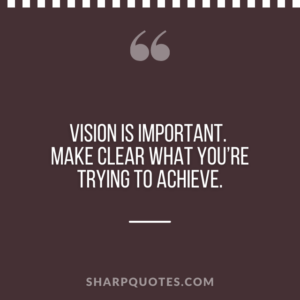 good morning quote vision achieve
