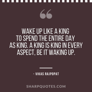 good morning quote wake up vikas rajpopat
