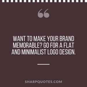 logo design quotes brand memorable