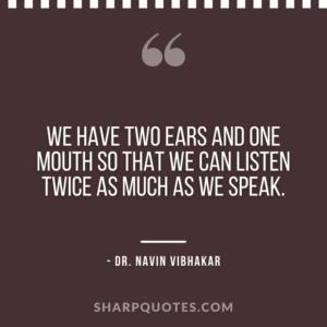 dr navin vibhakar quotes listen speak