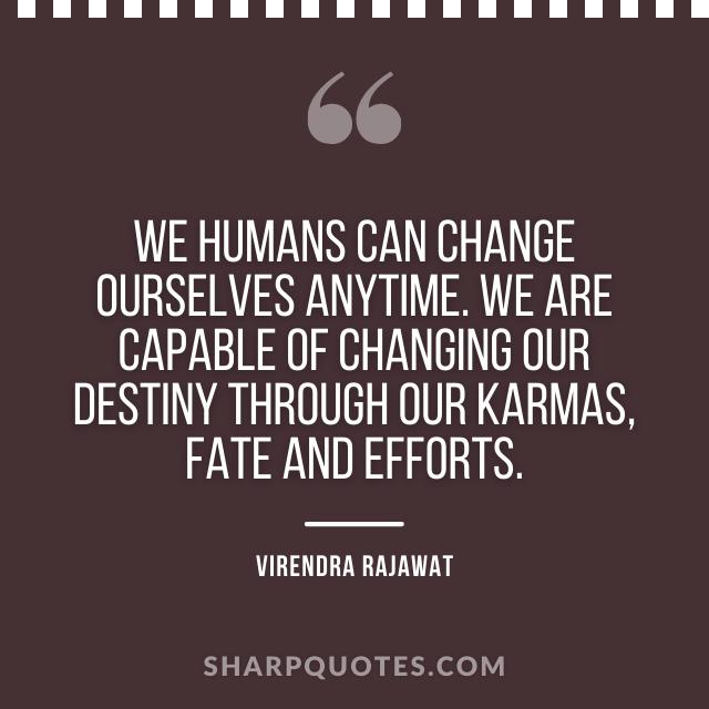 humans destiny karmas fate efforts