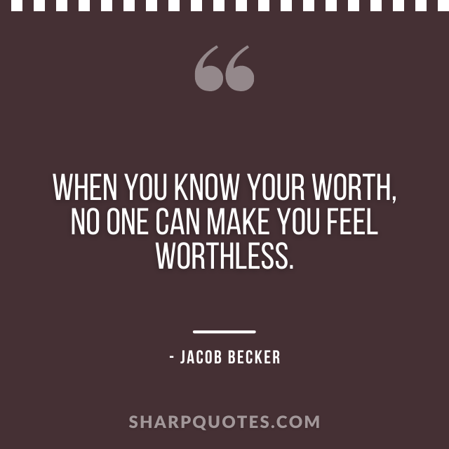 jacob becker quotes know your worth