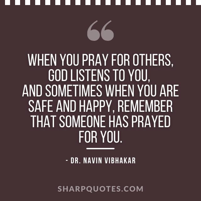 dr navin vibhakar quotes pray god