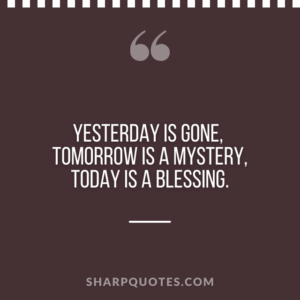 good morning quote yesterday tomorrow today