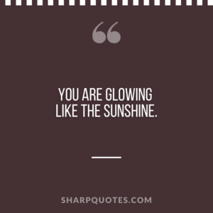 good morning quote glowing sunshine