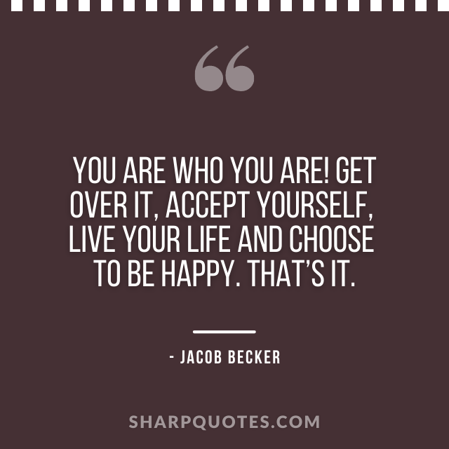 jacob becker quotes accept yourself