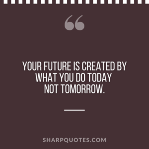 good morning quote future today tomorrow