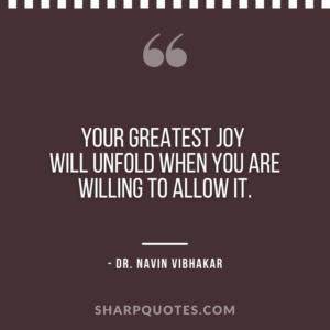 dr navin vibhakar quotes greatest joy