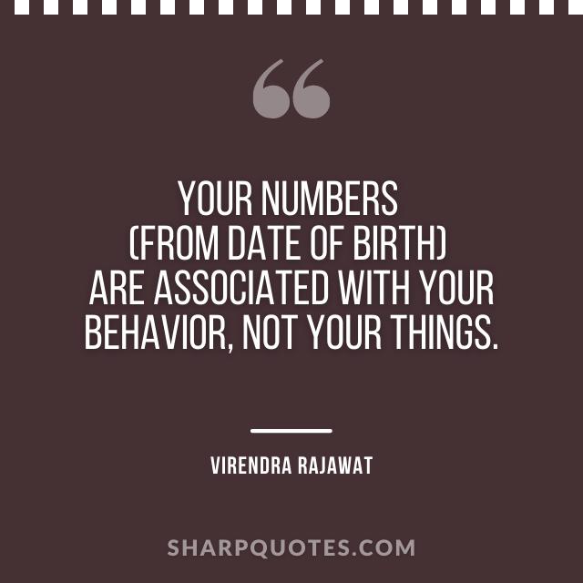 numbers date of birth behavior virendra rajawat