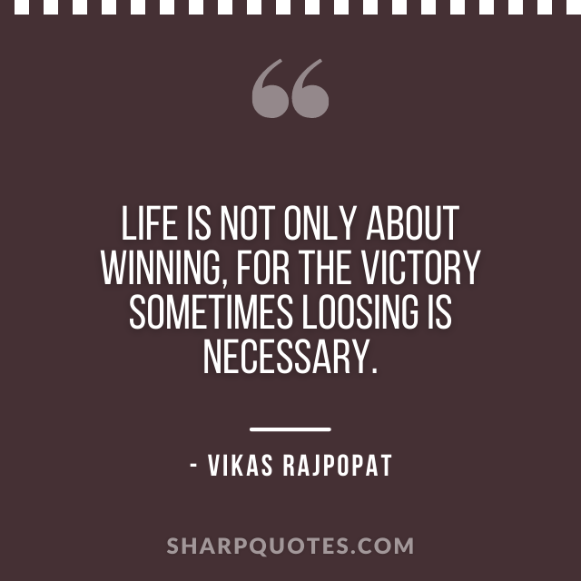 life is not only about winning