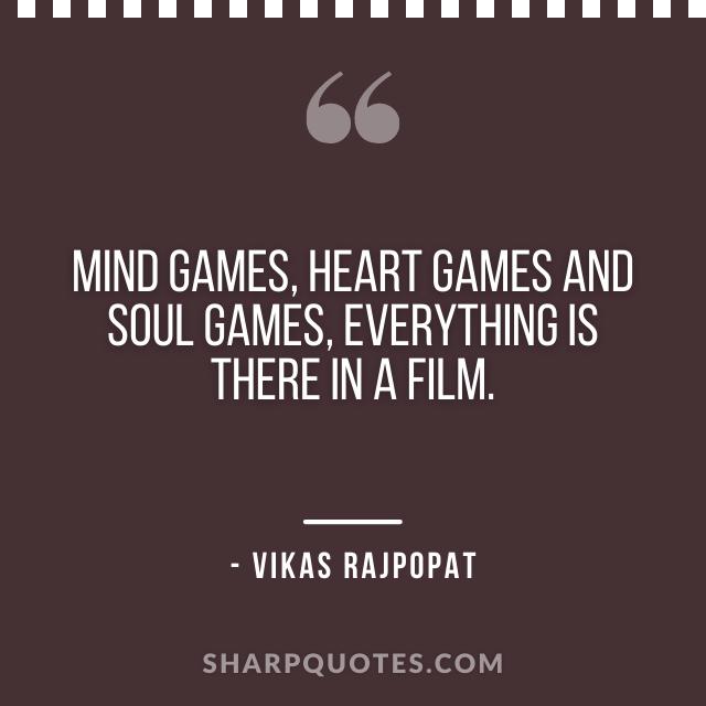 mind games quote vikas rajpopat