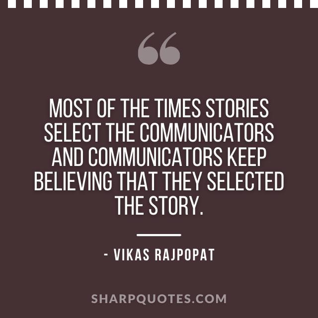 stories quote vikas rajpopat