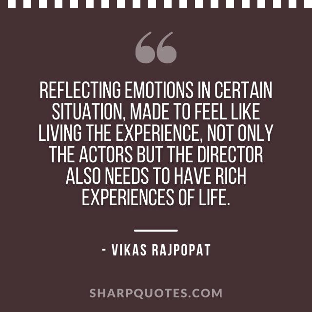emotions quote vikas rajpopat
