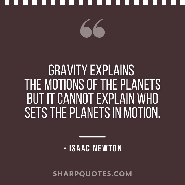 science quotes gravity isaac newton